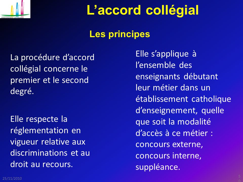L'accord collégial Les principes