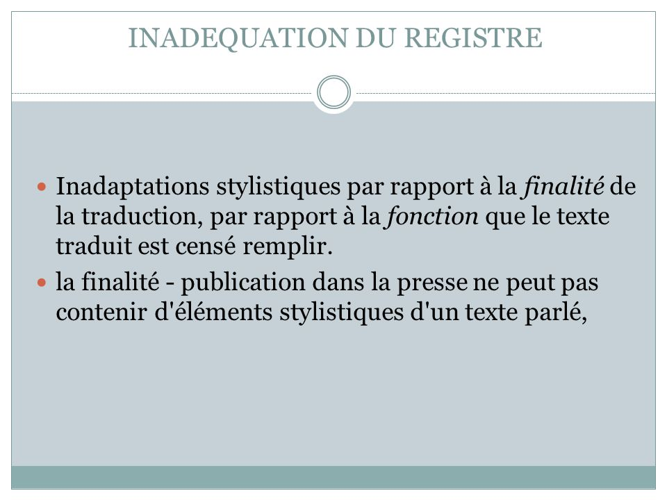 INADEQUATION DU REGISTRE