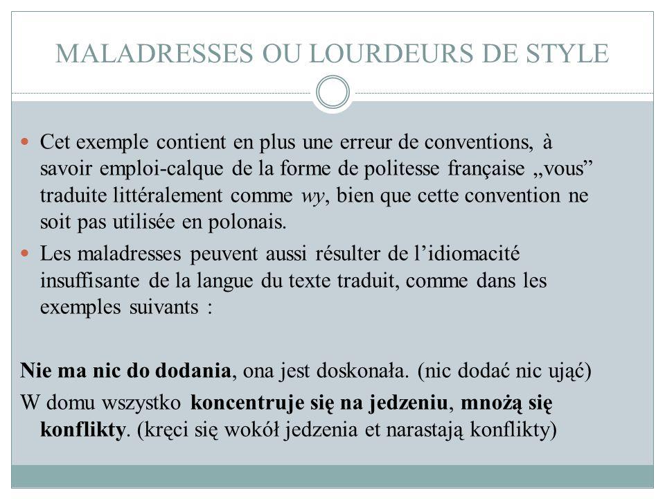 MALADRESSES OU LOURDEURS DE STYLE