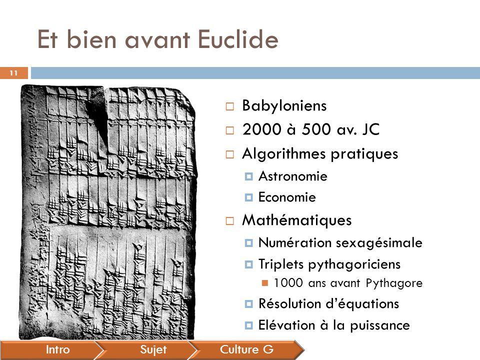 Et bien avant Euclide Babyloniens 2000 à 500 av. JC