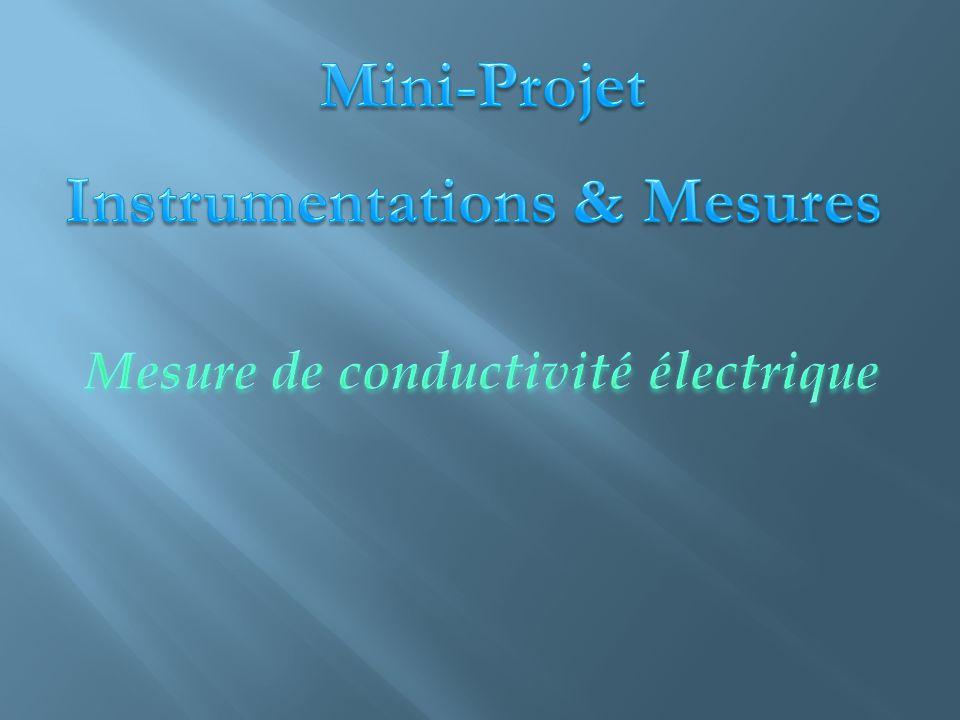 Instrumentations & Mesures Mesure de conductivité électrique