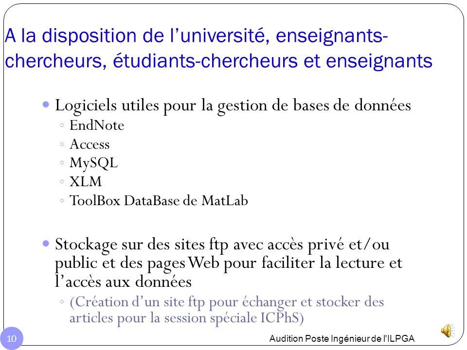 A la disposition de l'université, enseignants-chercheurs, étudiants-chercheurs et enseignants