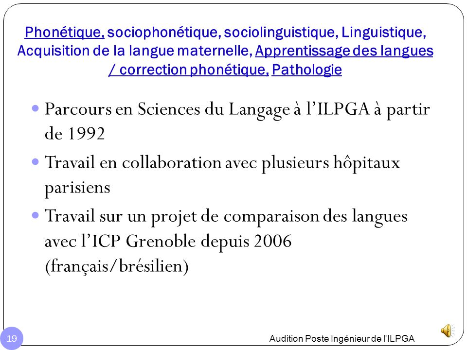 Parcours en Sciences du Langage à l'ILPGA à partir de 1992