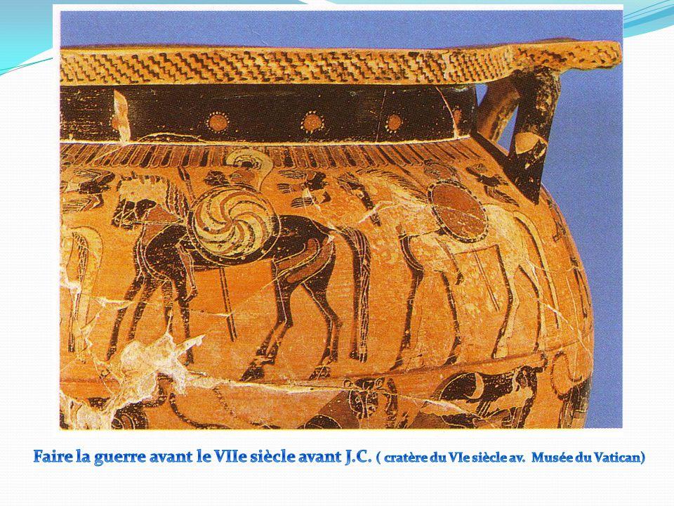 Faire la guerre avant le VIIe siècle avant J. C