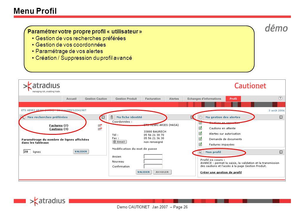 Menu Profil Paramétrer votre propre profil « utilisateur »