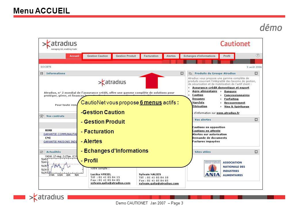 Menu ACCUEIL CautioNet vous propose 6 menus actifs : Gestion Caution