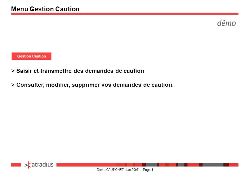 Menu Gestion Caution > Saisir et transmettre des demandes de caution.