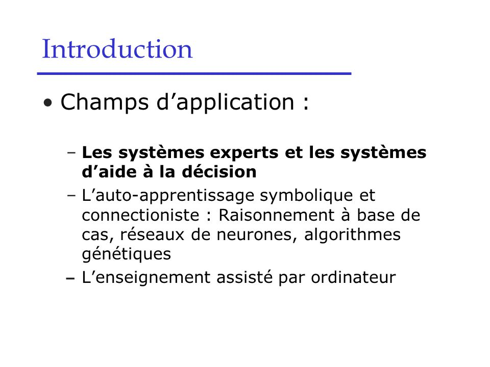 Introduction Champs d'application :