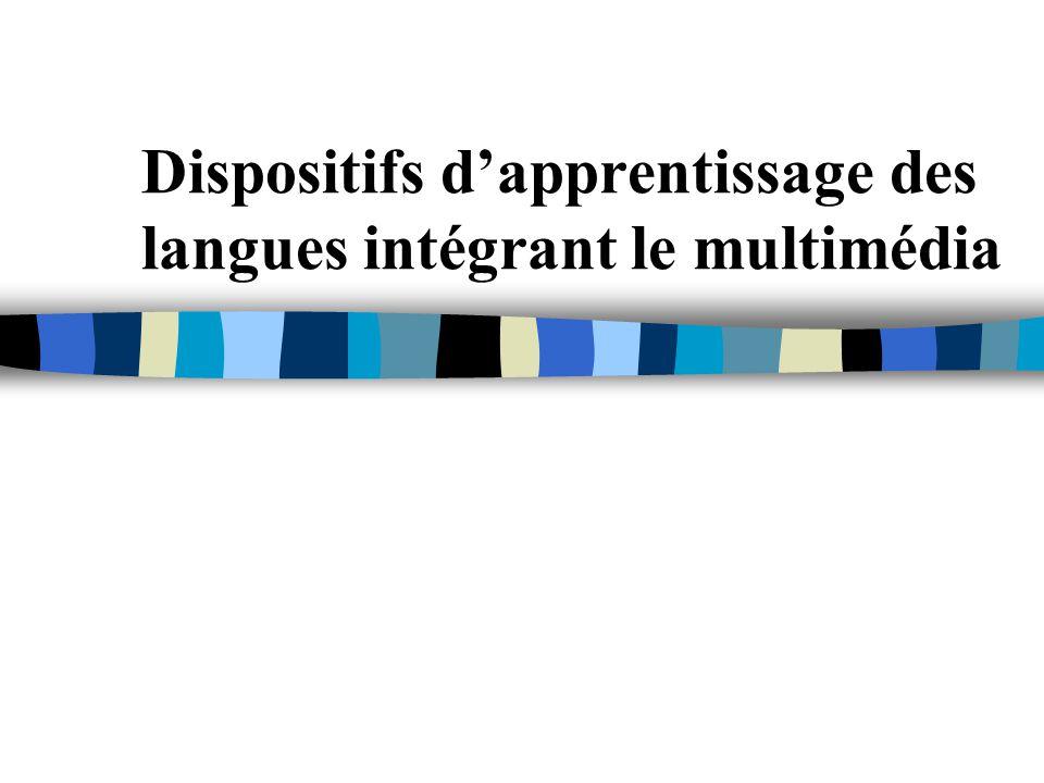 Dispositifs d'apprentissage des langues intégrant le multimédia