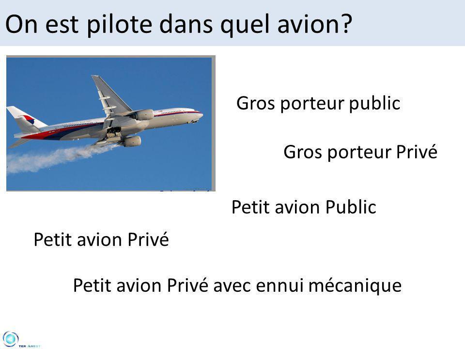 On est pilote dans quel avion