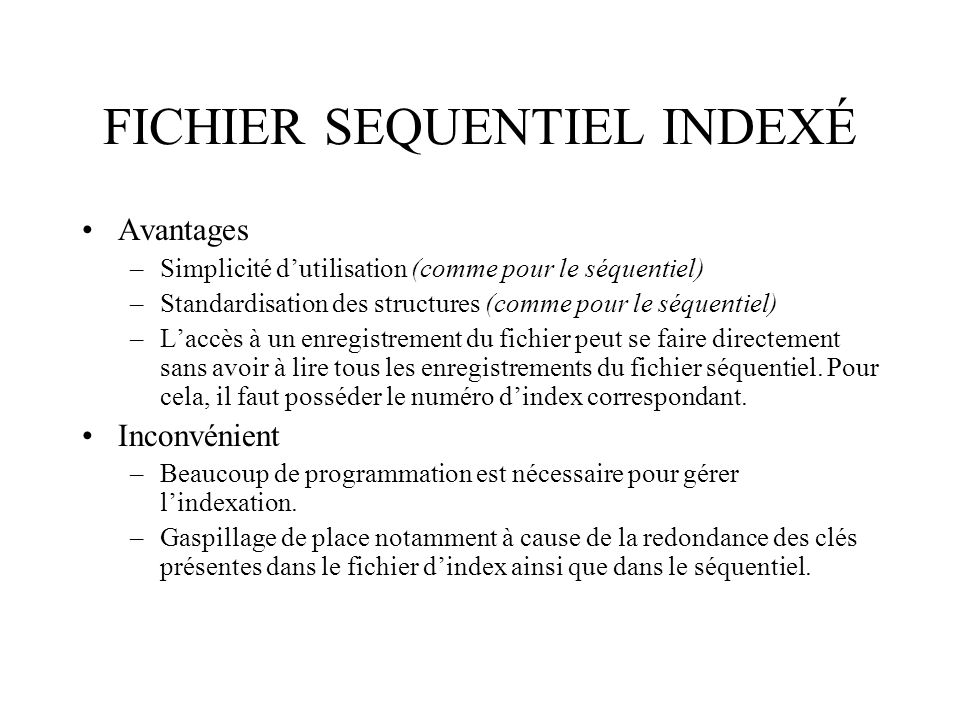 FICHIER SEQUENTIEL INDEXÉ
