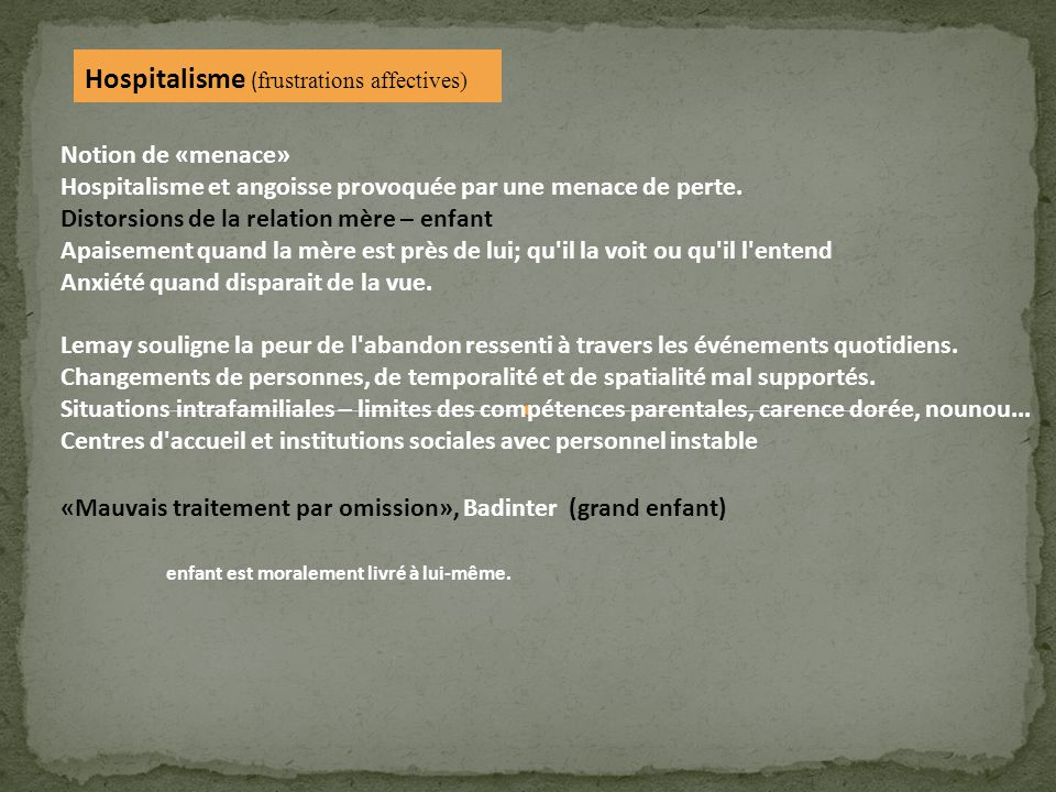 Hospitalisme (frustrations affectives)