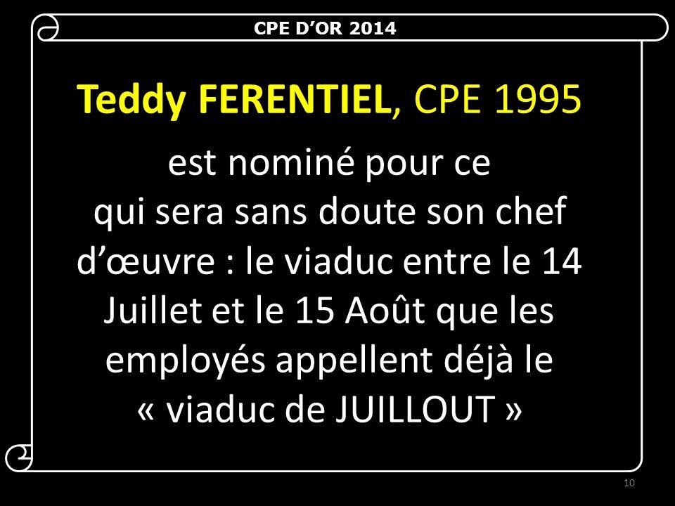 Teddy FERENTIEL, CPE 1995 est nominé pour ce