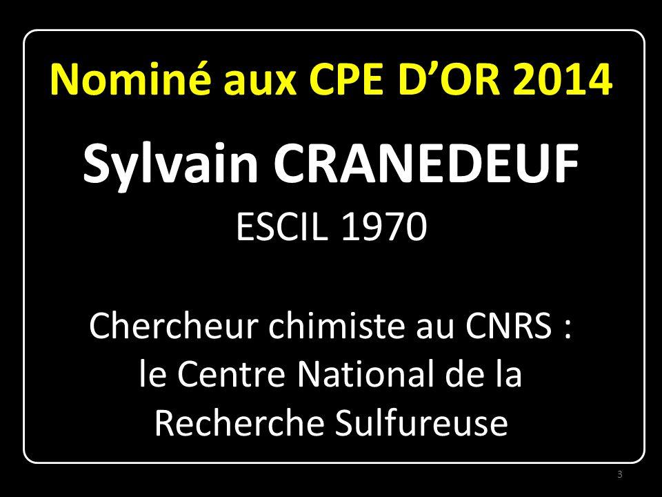 Sylvain CRANEDEUF Nominé aux CPE D'OR 2014 ESCIL 1970
