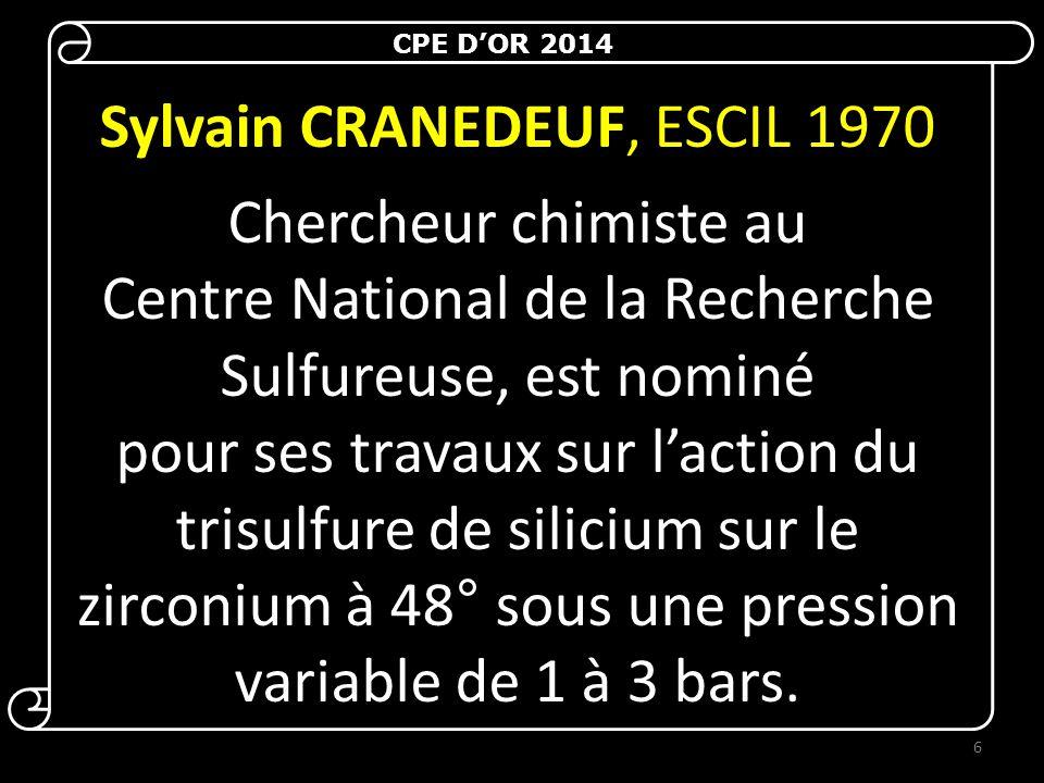 Sylvain CRANEDEUF, ESCIL 1970 Chercheur chimiste au