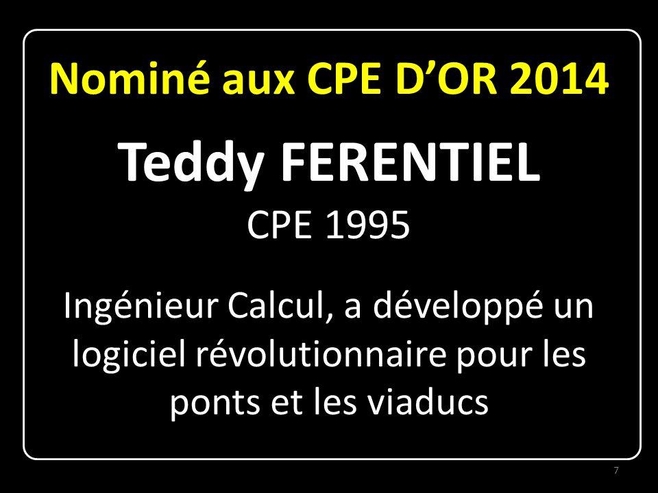 Teddy FERENTIEL Nominé aux CPE D'OR 2014 CPE 1995