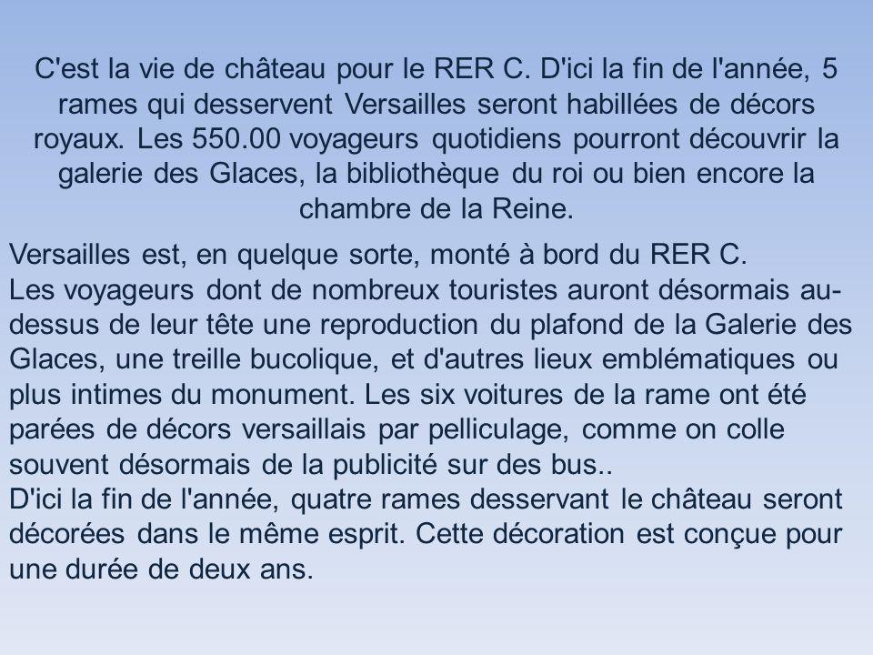 C est la vie de château pour le RER C