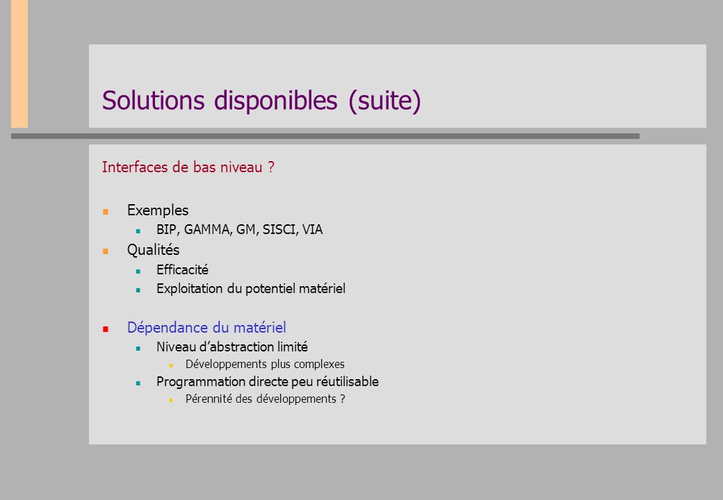 Solutions disponibles (suite)