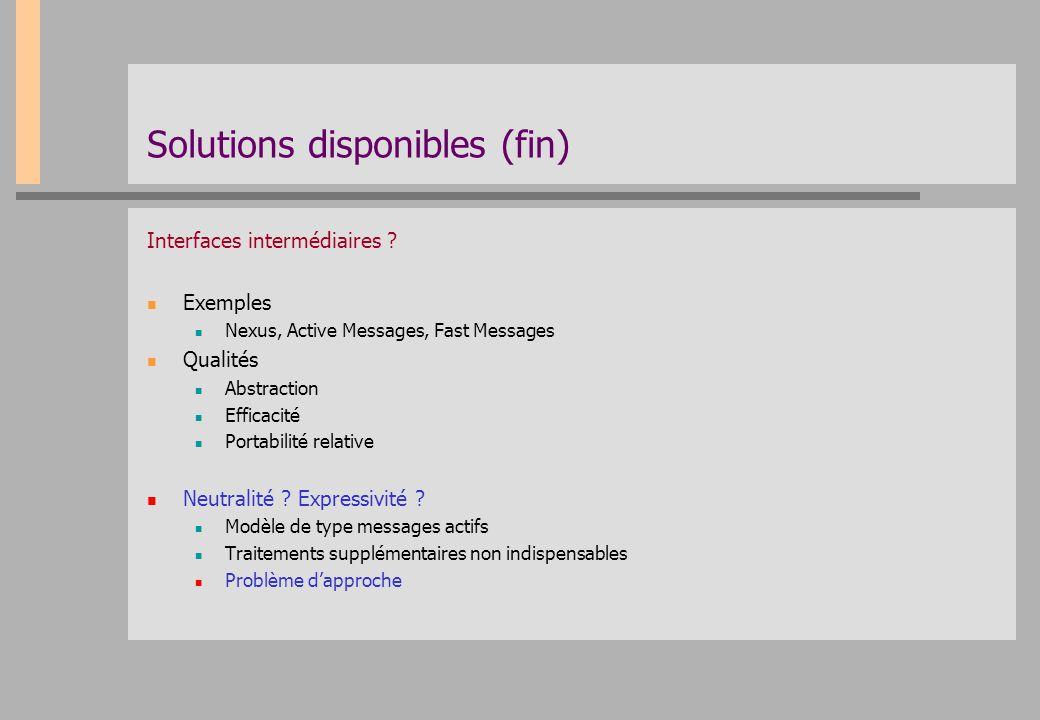 Solutions disponibles (fin)