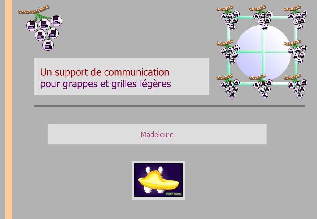 Un support de communication pour grappes et grilles légères