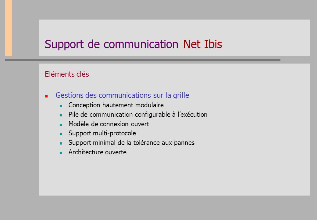 Support de communication Net Ibis