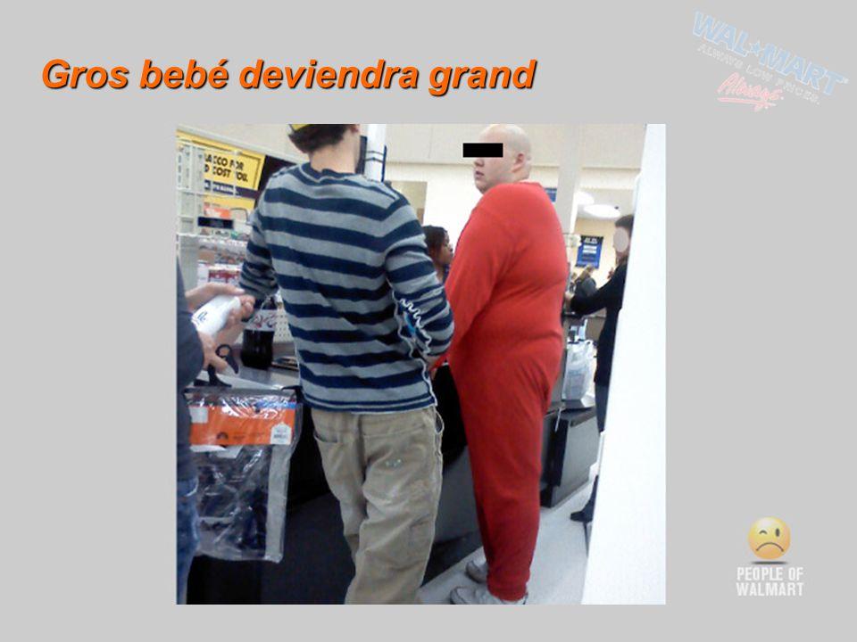 Gros bebé deviendra grand