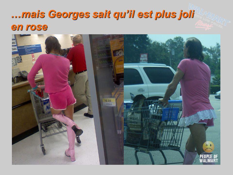 …mais Georges sait qu'il est plus joli en rose