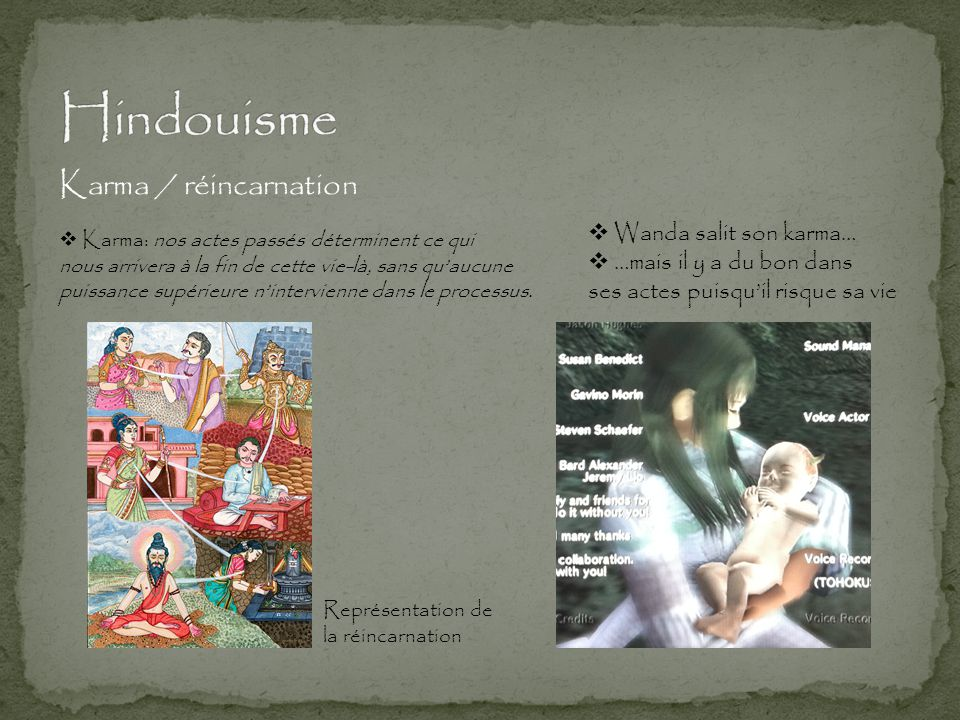 Hindouisme Karma / réincarnation Wanda salit son karma…