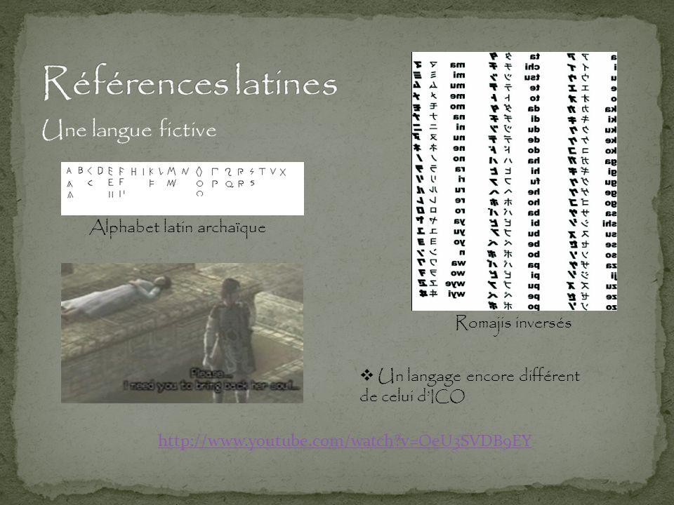 Références latines Une langue fictive Alphabet latin archaïque