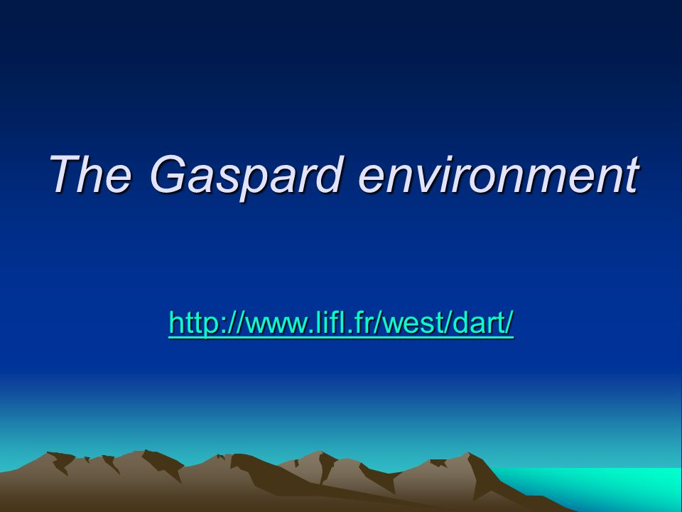 The Gaspard environment