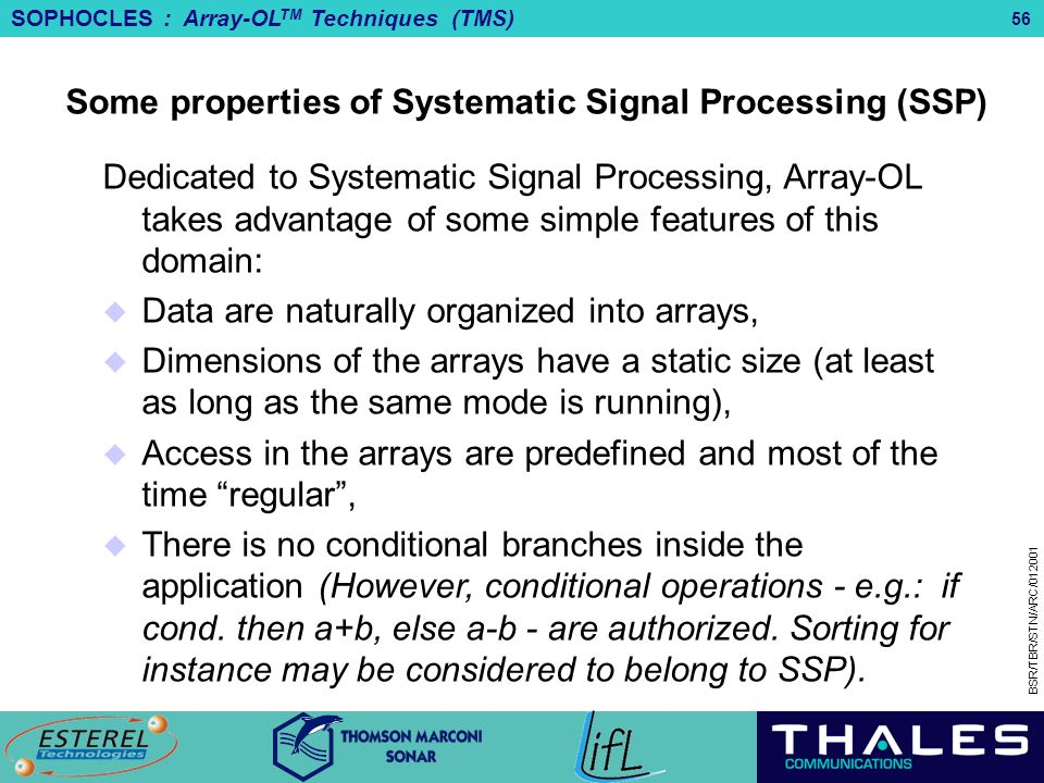 Some properties of Systematic Signal Processing (SSP)