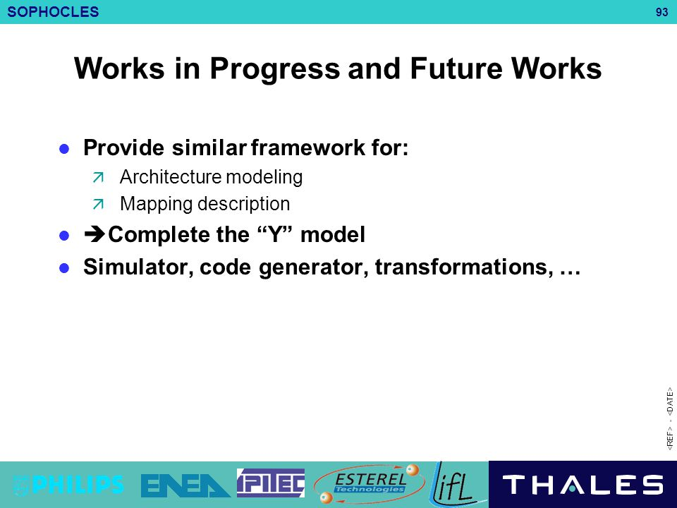 Works in Progress and Future Works