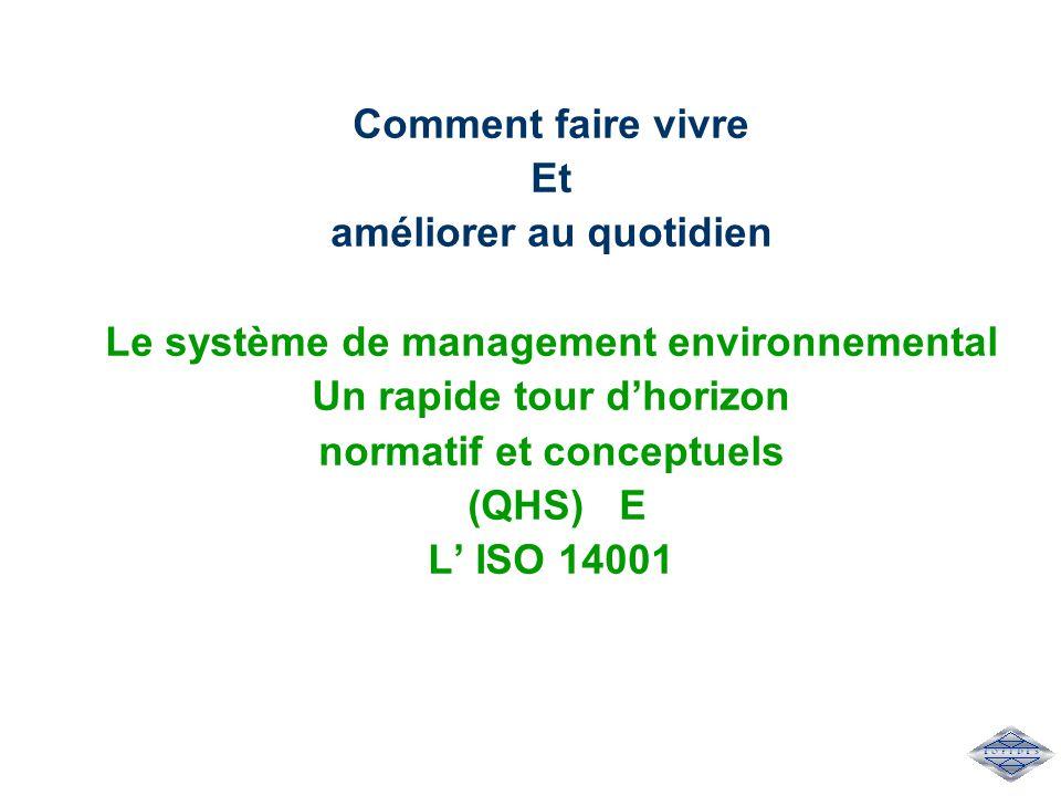 améliorer au quotidien Le système de management environnemental