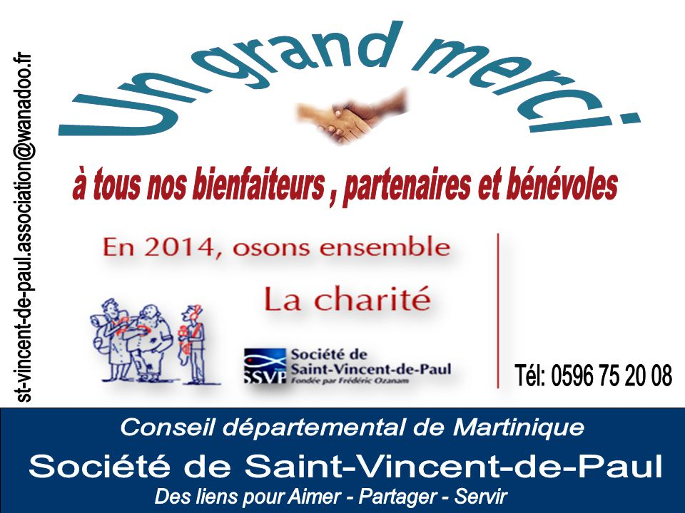 Un grand merci st-vincent-de-paul.association@wanadoo.fr