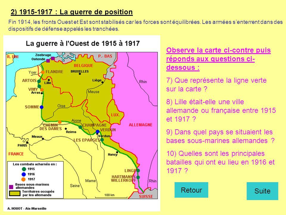 2) 1915-1917 : La guerre de position