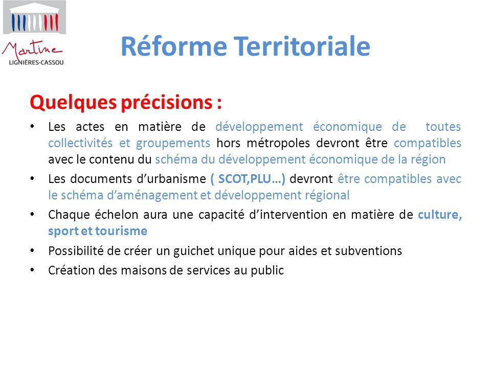 Réforme Territoriale Quelques précisions :