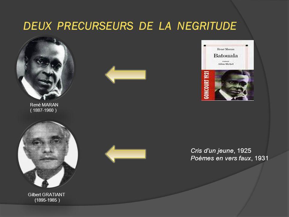 DEUX PRECURSEURS DE LA NEGRITUDE