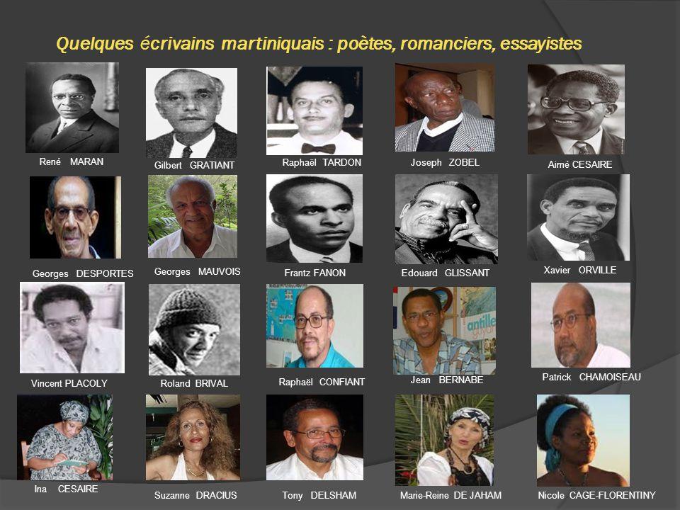 Quelques écrivains martiniquais : poètes, romanciers, essayistes