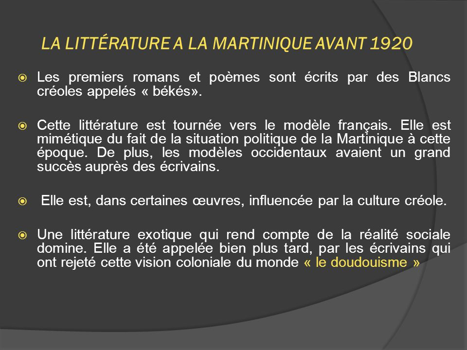 LA LITTÉRATURE A LA MARTINIQUE AVANT 1920