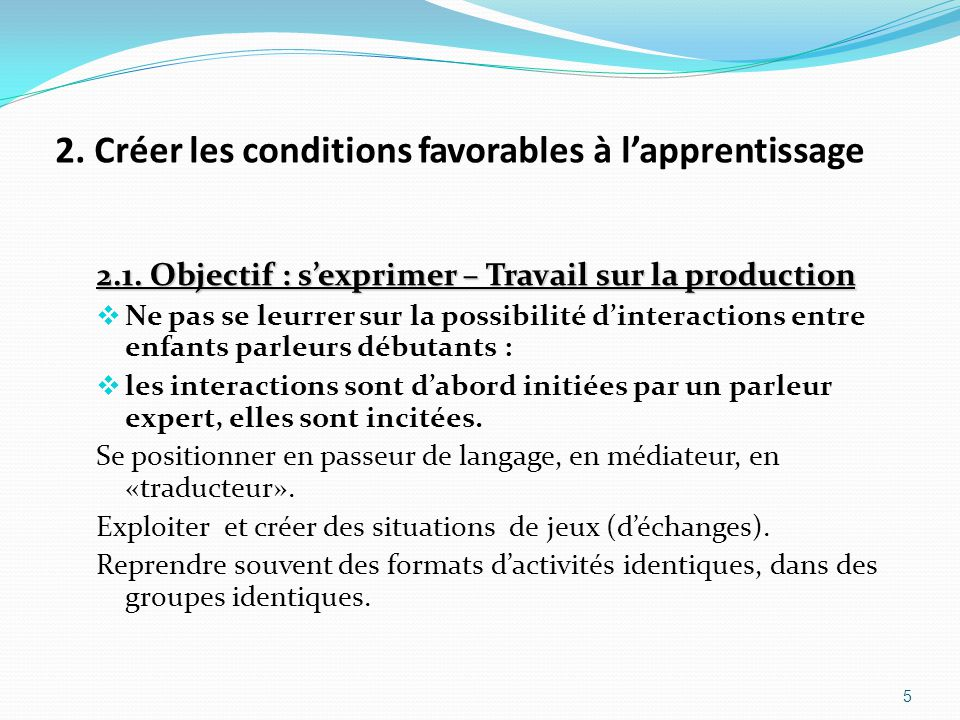 2. Créer les conditions favorables à l'apprentissage