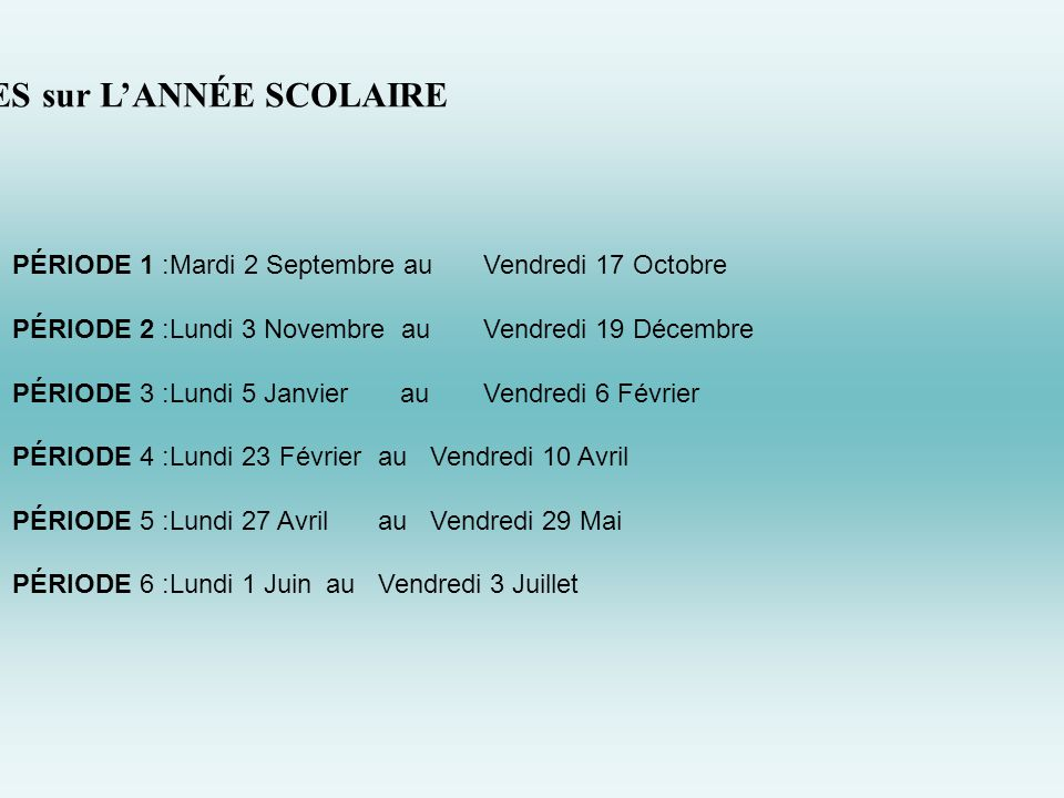 PLANNING des PÉRIODES sur L'ANNÉE SCOLAIRE