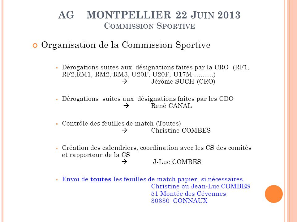 AG MONTPELLIER 22 Juin 2013 Commission Sportive
