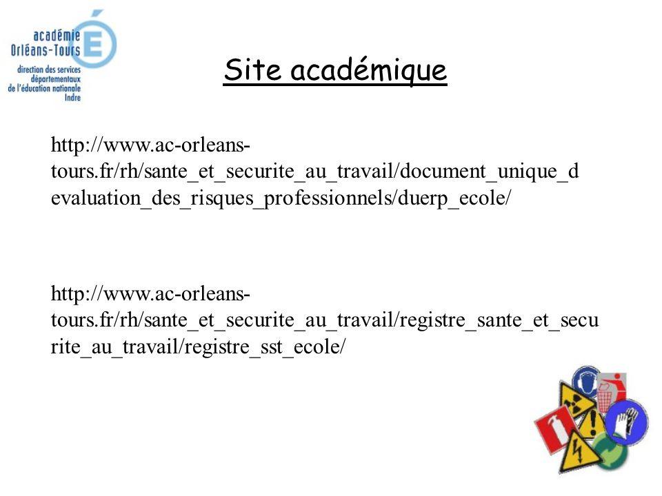 Site académique http://www.ac-orleans-tours.fr/rh/sante_et_securite_au_travail/document_unique_devaluation_des_risques_professionnels/duerp_ecole/