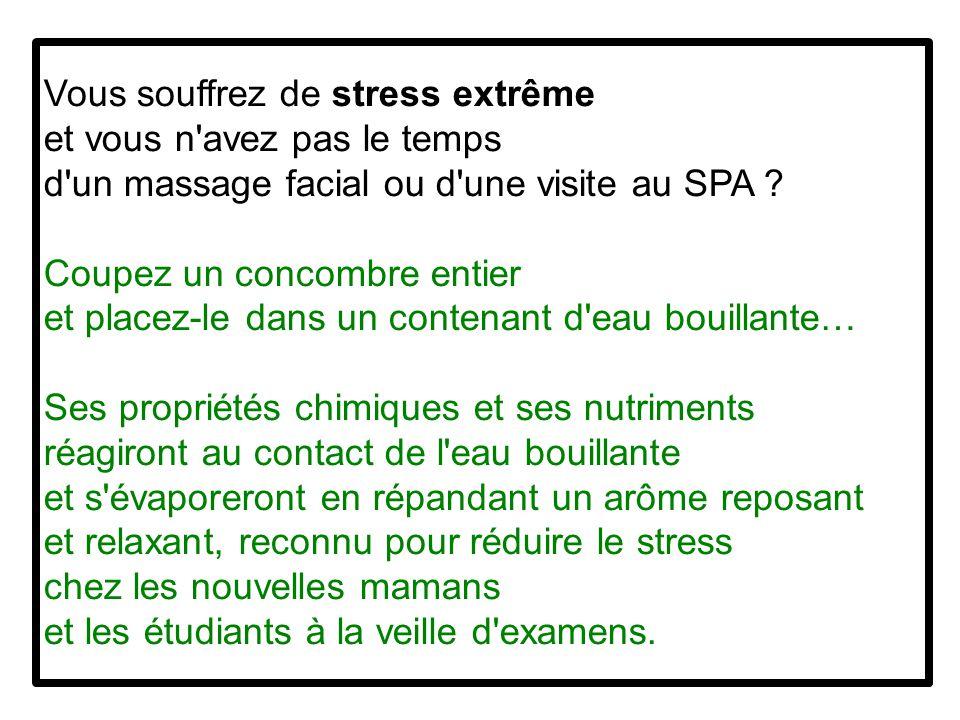 Vous souffrez de stress extrême