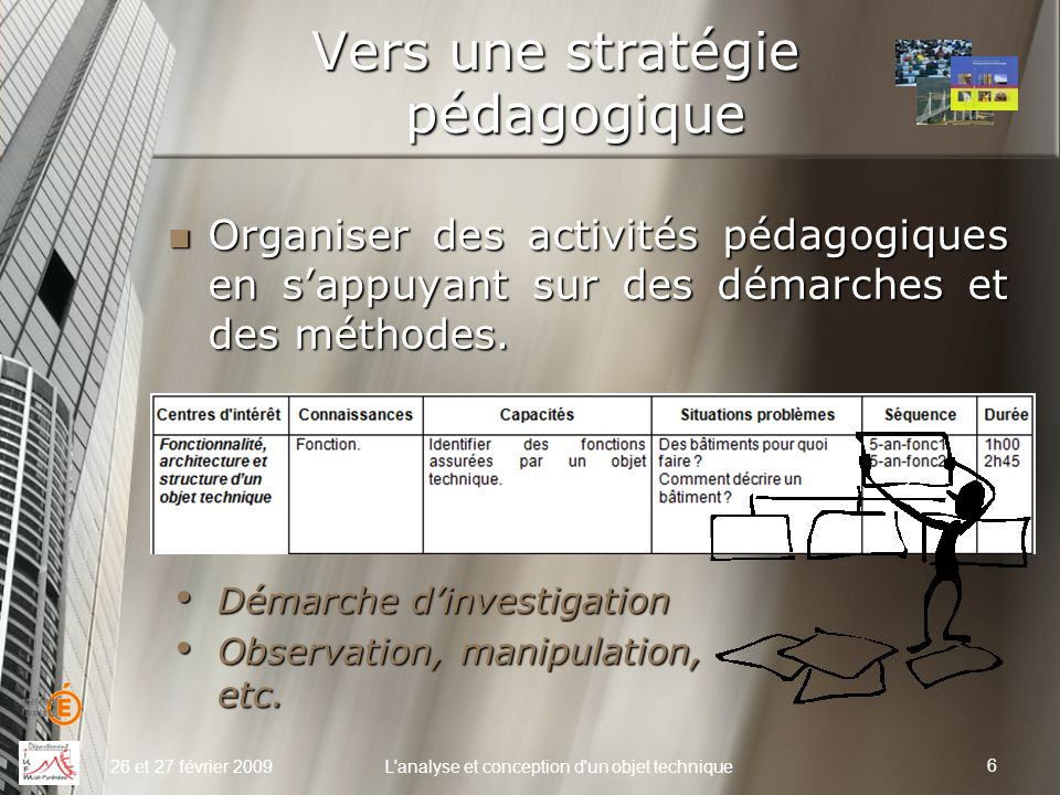 Vers une stratégie pédagogique