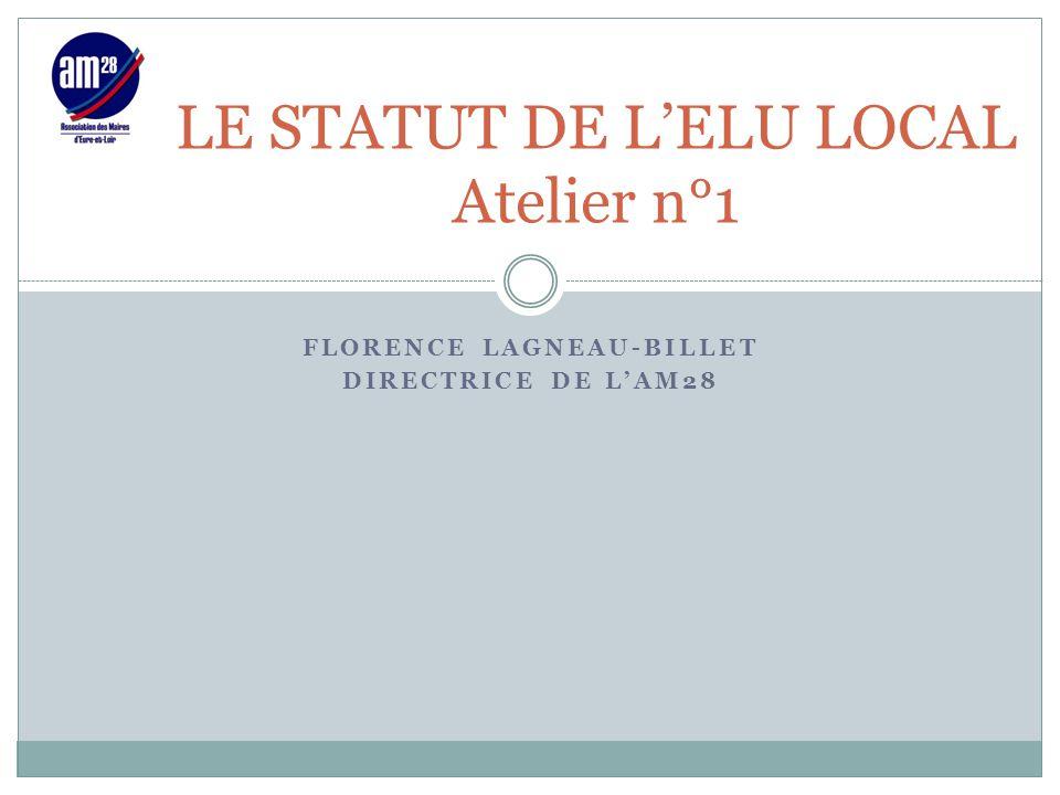 LE STATUT DE L'ELU LOCAL Atelier n°1