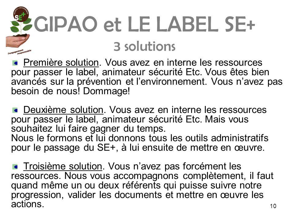 GIPAO et LE LABEL SE+ 3 solutions