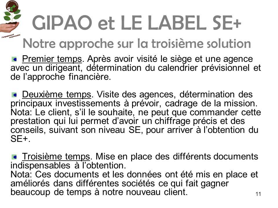 GIPAO et LE LABEL SE+ Notre approche sur la troisième solution