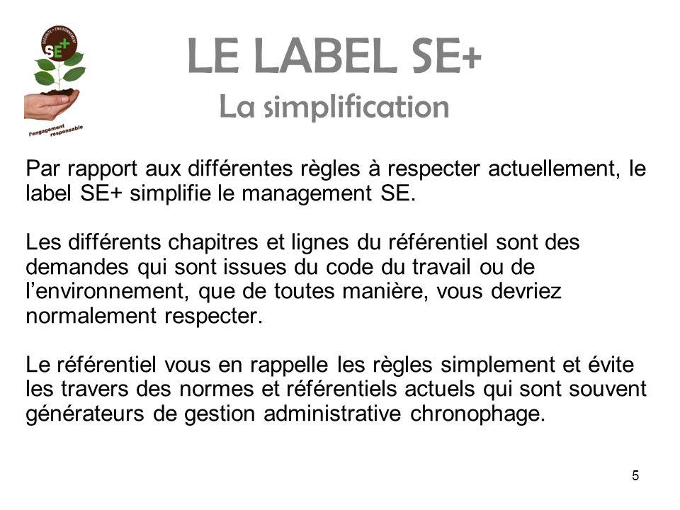 LE LABEL SE+ La simplification