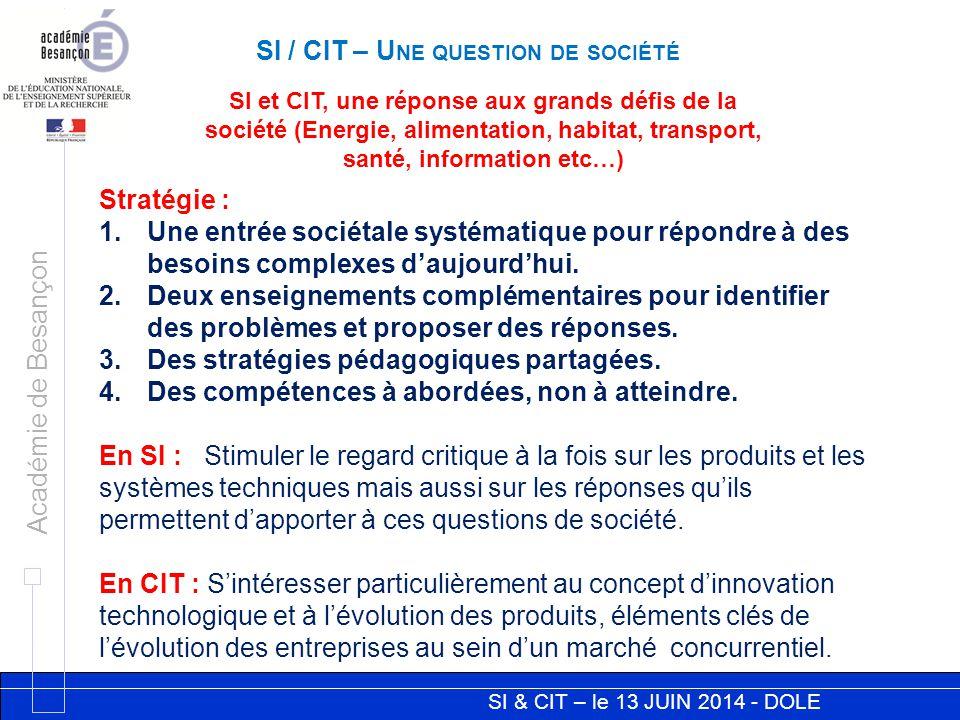 SI / CIT – Une question de société